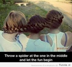Haha the hair is cool maybe not the spider part!