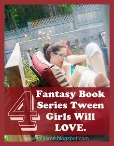 4 Fantasy Book Series Tween Girls Will Love   Overstuffed - since fantasy books for the Tweens are really the best!