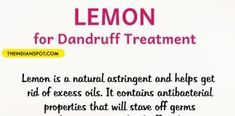 Ways to use Lemon as a Home Remedy to Remove Dandruff