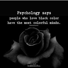 People Who Love Black Color Thought Cloud Black quotes, Color black and color quotes - Black Things Psychology Fun Facts, Psychology Says, Psychology Quotes, Behavioral Psychology, Personality Psychology, Developmental Psychology, Lovers Quotes, Girl Quotes, True Quotes