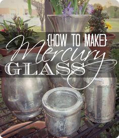 www.livingwellspendingless.com wp-content uploads 2013 04 How-to-make-Mercury-Glass.-Awesome-step-by-step-tutorial-for-making-mercury-glass-out-of-any-random-glass-container.-Who-knew-it-was-so-easy.jpg