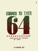 QUANDO EU TIVER 64