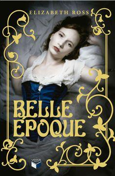 """Belle Époque"", de Elizabeth Ross."