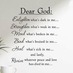 VWAQ Dear God Enlighten What's Dark in Me Wall Decal Inspirational Words Motivational Saying Wall Quote Image 1 of 3 Inspirational Wall Decals, Vinyl Wall Quotes, Inspirational Quotes, Quote Wall, Motivational Quotes, Wall Sayings, Prayer Quotes, Wisdom Quotes, Words Quotes