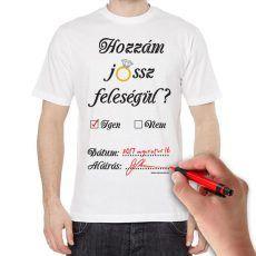 4827ae2d95 Vicces póló, Hozzám jössz feleségül? Kreatív. Sólyom Bolt · Vicces, poénos  pólók · Vicces póló, Az ügyes festő nem olcsó