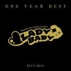 LADYBABY - ONE YEAR BEST~2015-2016~ download mp3 rar zip m4a aac