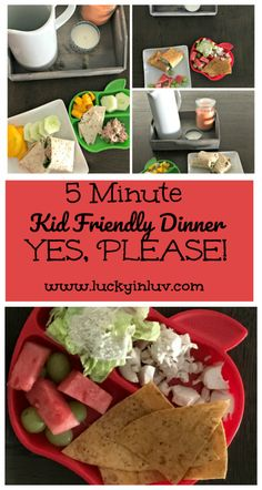 I love this healthy kid friendly 5 minute dinner.