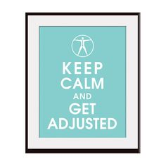 Keep calm and get adjusted. Keep calm and get adjusted. Chiropractic Quotes, Chiropractic Clinic, Chiropractic Wellness, Poster On, Poster Prints, Framed Prints, Art Prints, Chiropractic Office Design, Clinic Design