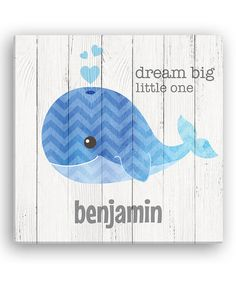 Personalized Planet Blue Whale Dream Big Little One Personalized Canvas | zulily