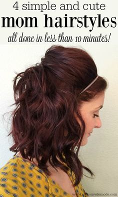 4 Simple and Cute Mom Hairstyles Just because you're a mom doesn't mean that you have to be frumpy. Try these cute and easy mom hairstyles to feel put together in less than 10 minutes! Easy Mom Hairstyles, Pretty Hairstyles, Cute Mom Haircuts, Hairstyles Haircuts, Sweet Hairstyles, 5 Minute Hairstyles, Teenage Hairstyles, Amazing Hairstyles, Braid Hairstyles