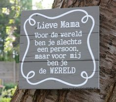 Mijn moeder werd hier heel blij van. Mama Quotes, Mother Quotes, I Love Mom, Love Always, Dutch Quotes, Happy Thoughts, Happy Life, Wall Stickers, Gifts For Mom