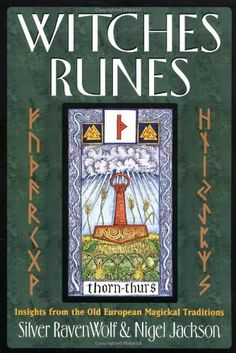Witches Runes: Insights from the Old European Magickal Traditions Magick Book, Witchcraft Books, Gypsy Witch, Futhark Runes, A Kind Of Magic, Oracle Tarot, Spirituality Books, Norse Mythology, Book Of Shadows