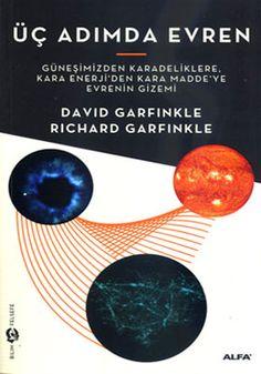 ÜÇ ADIMDA EVREN - DAVID GARFINKLE / RICHARD GARFINKLE    http://www.kitapgalerisi.com/uc-ADIMDA-EVREN_131310.html#0