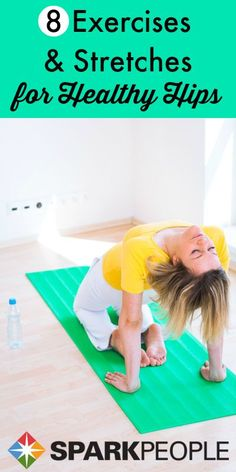 8 Hip Flexor Stretches and Exercises for Healthy Hips. Get those hips poppin' with this stretching exercise plan! | via @ SparkPeople