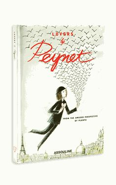 So sweet.  I love Peynet. I bought this book at Assouline in Vegas.