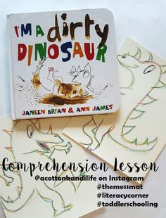 Literacy Lesson {I'm A Dirty Dinosaur}  Comprehension Dinosaur lesson plans Literacy Corners pudding painting The Mess Mat toddler school
