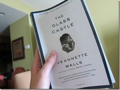 the glass castle-this book breaks my heart. very good book.