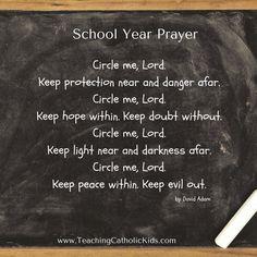 A prayer to begin the school year.
