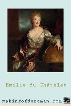 Gabrielle Emilie du Châtelet, née Le Tonnelier de Breteuil, est considerée comme la première savante ( reconnue pour son travail par ses contemporains ) française. Epistolière, traductrice, femme de lettres, noble, physicienne, philosophe, commentatrice, femme très « à la mode » à son époque, elle a contribué à beaucoup d'ouvrages, de traductions de traité. Quittant sa vie mondaine lors de sa rencontre avec Voltaire, Madame du Châtelet consacre le reste de sa vie aux sciences et aux lettres. Marianne, Madame, Portrait, Roman, Movie Posters, Painting, Art, Learn Physics, Dating