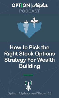 How to pick the right stock options strategy for wealth building. Trading Quotes, Intraday Trading, Investing In Stocks, Investing Money, Stock Investing, Stock Trading Strategies, Stock Analysis, Forex Trading Tips, Portfolio Management