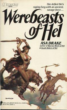 Boris Vallejo, Werebeasts of Hel by Asa Drake, October Fantasy Book Covers, Book Cover Art, Fantasy Books, Fantasy Artwork, Fantasy Comics, Boris Vallejo, Pulp Fiction Art, Pulp Art, Science Fiction