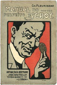 Manual do… perfeito escroc, Ch. Fleurigand, José Bastos & Ca., 1908