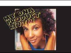 MY DNA MOISTURIZING HAIR BUTTER PRODUCT REVIEW