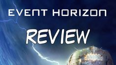 Event Horizon Review Youtube, Movies, Movie Posters, Film Poster, Films, Popcorn Posters, Film Books, Movie, Film Posters