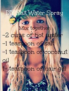 DIY salt water spray. For more great ideas, go to = http://sussle.org/t/Do_it_yourself #diy
