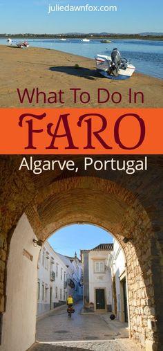 What to do in Faro, Algarve, Portugal