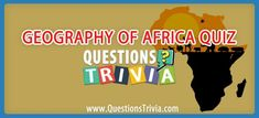 Geography Of Africa Quiz Africa Quiz, Trivia Questions For Kids, Quizzes For Kids, Valley Of The Kings, Military Coup, Trivia Quiz, Head Of State, Republic Of The Congo, Geography
