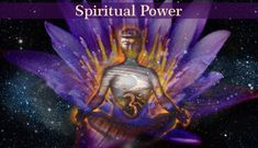 #power #spiritualpower #spirituality #spiritual   Spiritual Power represents a faith, knowledge, understanding or consciousness of God, the light, love, prana, chi, ki or energy that exists in and around us