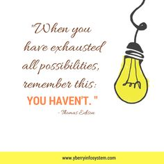 When you have exhausted all remember this: You haven't. Exhausted, Thoughts, Writing, Being A Writer, Ideas
