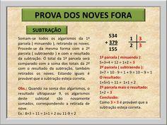 PROVA DOS NOVES FORA        SUBTRAÇÃO                                                 534Somam-se todos os algarismos da 1...