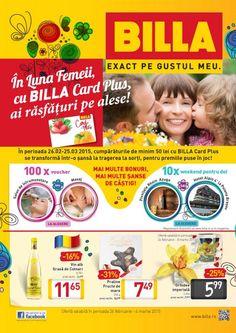 In Luna Femeii, cu Billa Card Plus, ai rasfaturi pe alese! Cumparaturile de minim 50 Lei cu Billa Card Plus se transforma intr-o sansa la tragerea la sorti, pentru premiile puse in joc.  Vizualizati noul Catalog Billa valabil in perioada 26.02-04.03.2015