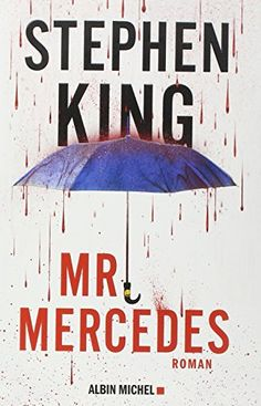 Mercedes : a novel by Stephen King. Summary: In a mega-stakes, high-suspense race against time, three of the most unlikely and winning heroes Stephen King has ever created try to stop a lone killer from blowing up thousands. Norman Bates, Stephen King It, Steven King, King David, Great Books, New Books, Books To Read, Amazing Books, Mercedes S 600