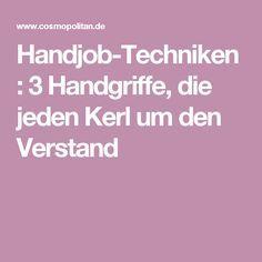 Handjob-Techniken: 3 Handgriffe, die jeden Kerl um den Verstand