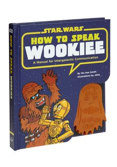 How to speak wookie!