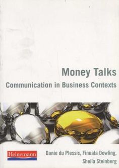 Money Talks - Communication In Business Contexts