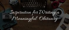 Read this collection of the best obituary examples to help make writing easier. Includes examples of obituaries for mom, dad, children, grandparents & military.