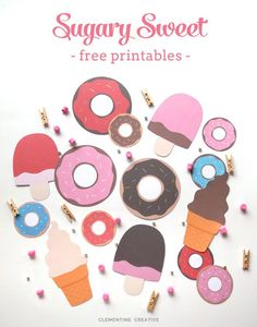 Free printable ice-creams and doughnuts. Great for parties, garlands, gift tags, etc.