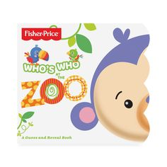 Fisher Price Who's Who At The Zoo Book