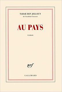 """l'instant des lecteurs: """"Au pays"""" - Tahar BEN JELLOUN"""