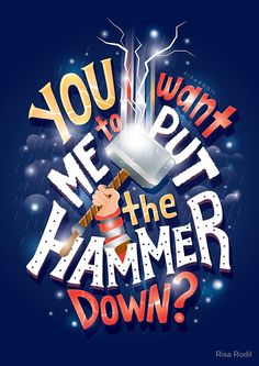 Hammer down by Risa Rodil