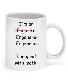 The best coffee mug gift for engineers Best Coffee Mugs, Funny Coffee Mugs, Funny Mugs, Funny Gifts, Gifts For Dad, Gifts In A Mug, Gifts For Friends, Engineer Mug, Creative Christmas Gifts