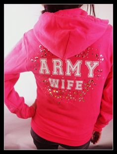 Womans Love and War Pink ' Army Wife ' bling American Apparel Fleece Sweater Hoodie Military USMC ASAF NAVY customizable. $55.00, via Etsy.