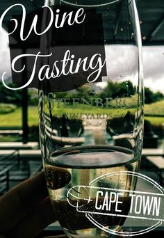 Wine Tasting in Cape Town, South Africa. A must do, It couldn't get any better.