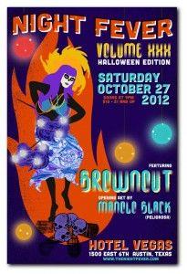 #NightFever #Brownout #Halloween #Austin