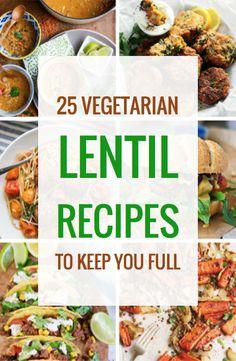 25 Vegetarian Lentil Recipes to Keep You Full