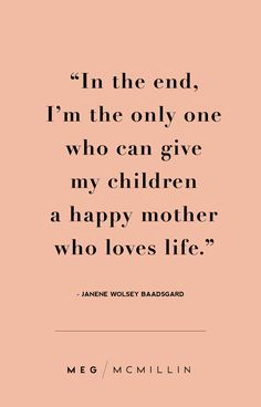 mom inspiration 10 inspiring mom quotes to get you through a tough day Meg McMillin Mama Quotes, Mother Quotes, Life Quotes, New Mom Quotes, Guilt Quotes, Quotes About Guilt, Happy Pregnancy, Pregnancy Nausea, Pregnancy Classes